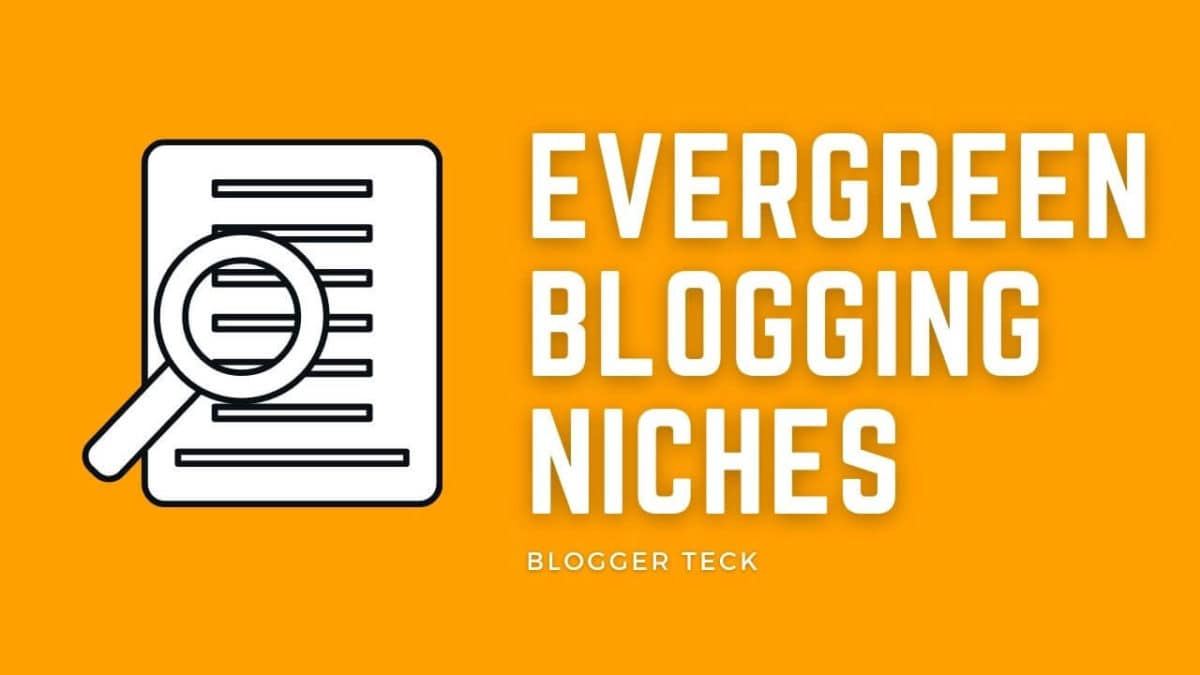evergreen blogging niches