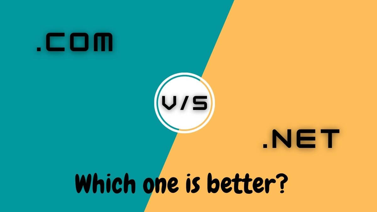 .com vs .net Which one is better